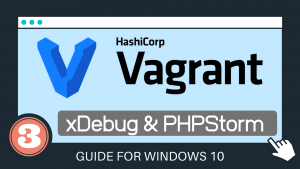 Vagrant xDebug PHPStorm – How to : Installation and Configuration guide